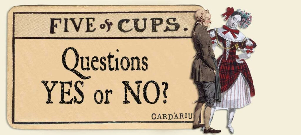 5 of cups Yes or No Questions