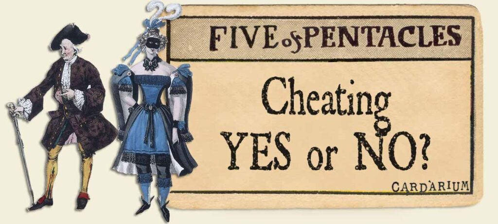 5 of pentacles cheating yes or no