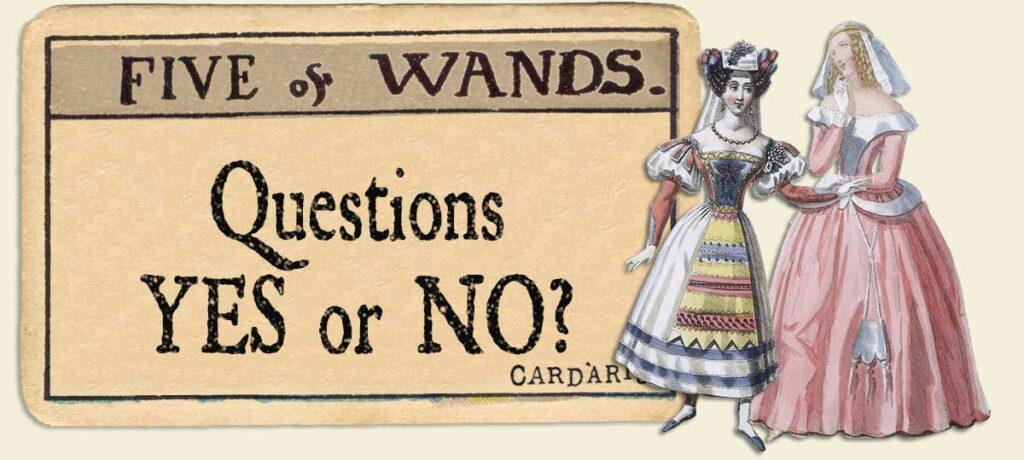 5 of wands Yes or No Questions
