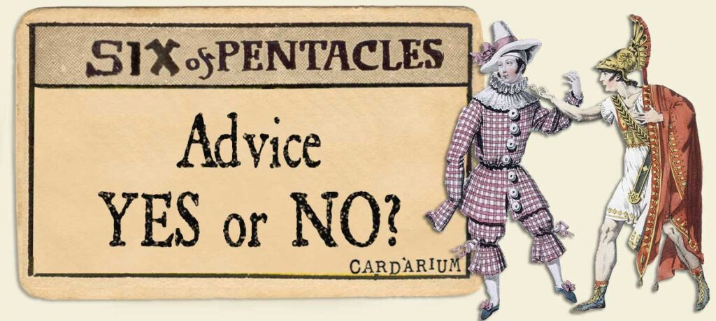 6 of pentacles Advice Yes or No