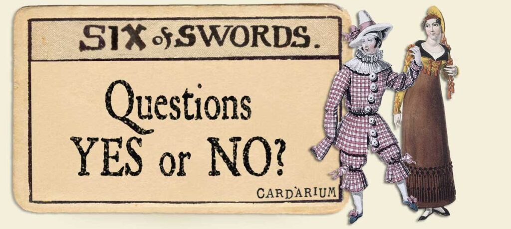 6 of swords Yes or No Questions