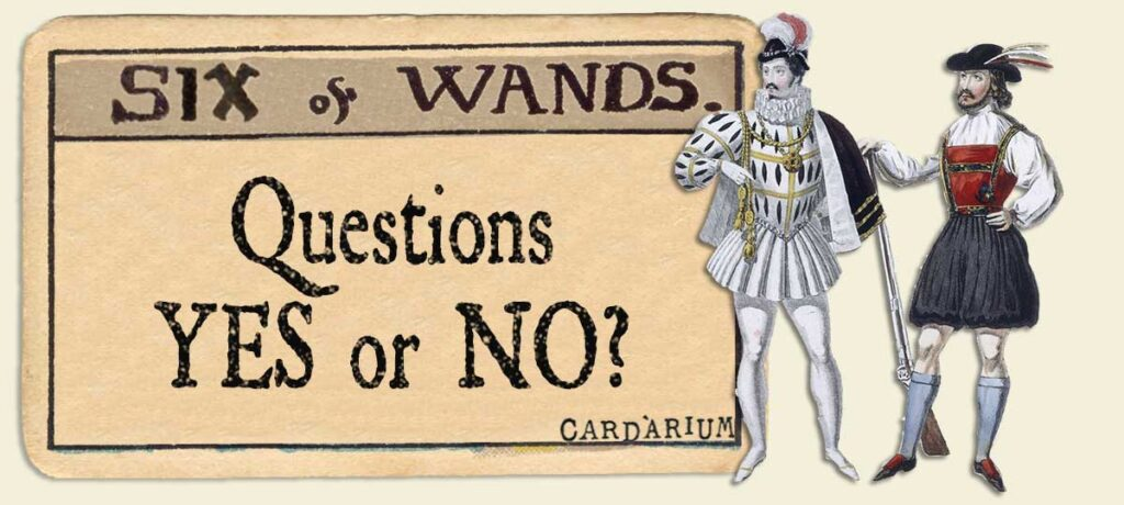 6 of wands Yes or No Questions