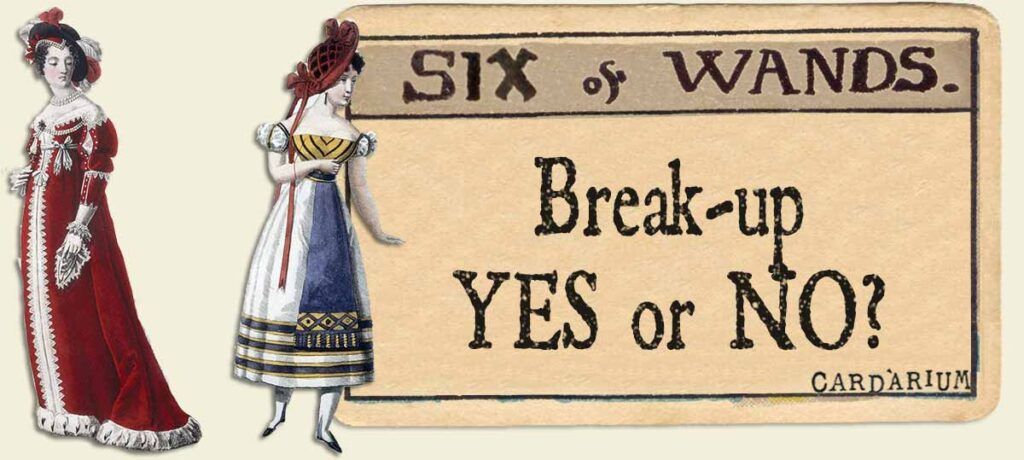 6 of wands break up yes or no