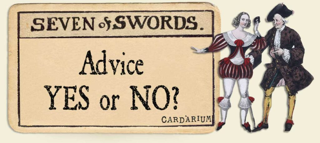 7 of swords Advice Yes or No