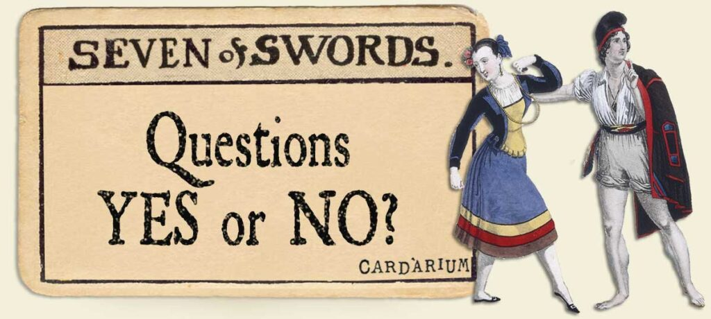7 of swords Yes or No Questions