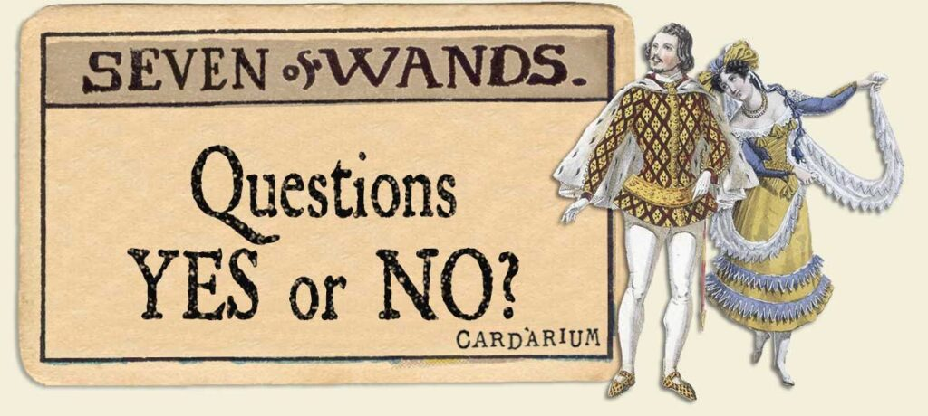 7 of wands Yes or No Questions