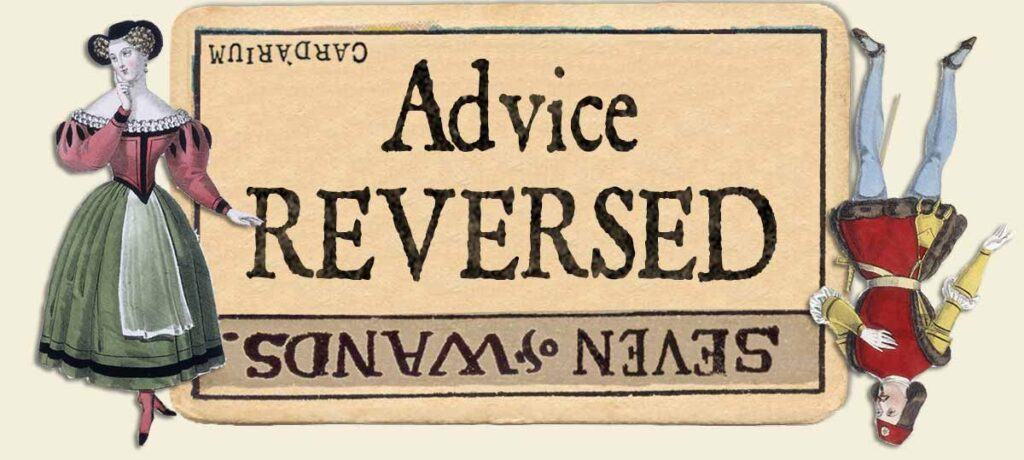 7 of wands reversed advice yes or no