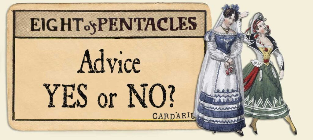 8 of pentacles Advice Yes or No