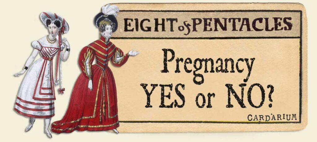 8 of pentacles pregnancy yes or no