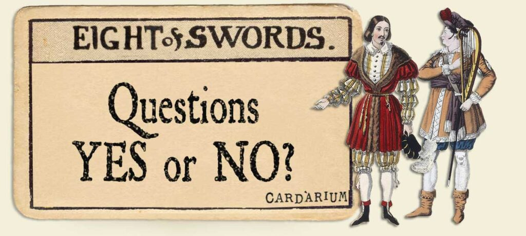 8 of swords Yes or No Questions