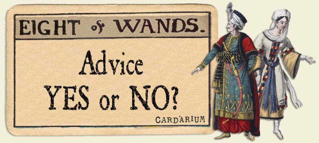 8 of wands Advice Yes or No