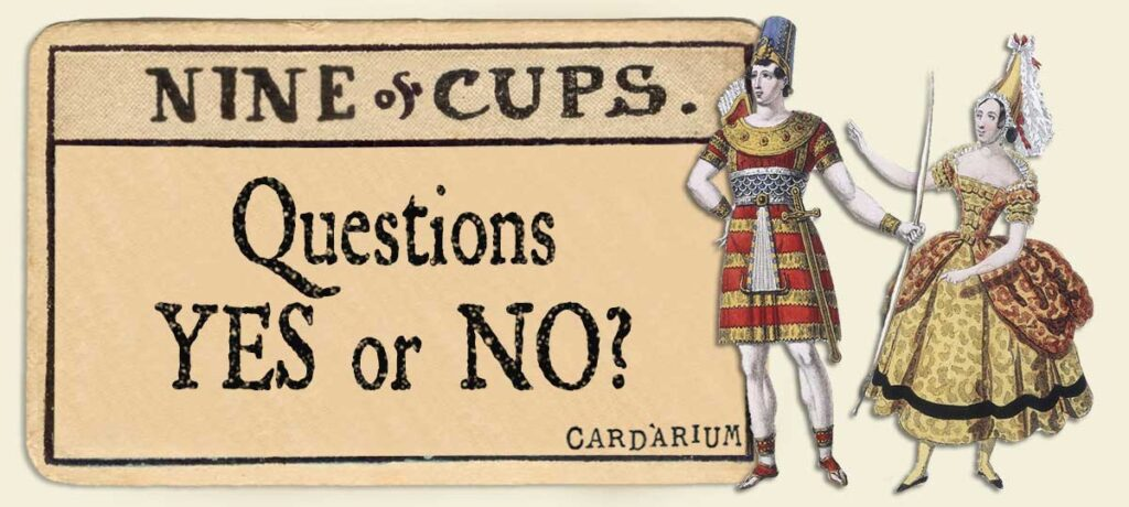 9 of cups Yes or No Questions