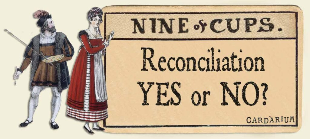 9 of cups reconciliation yes or no