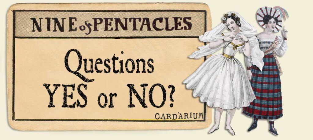 9 of pentacles Yes or No Questions