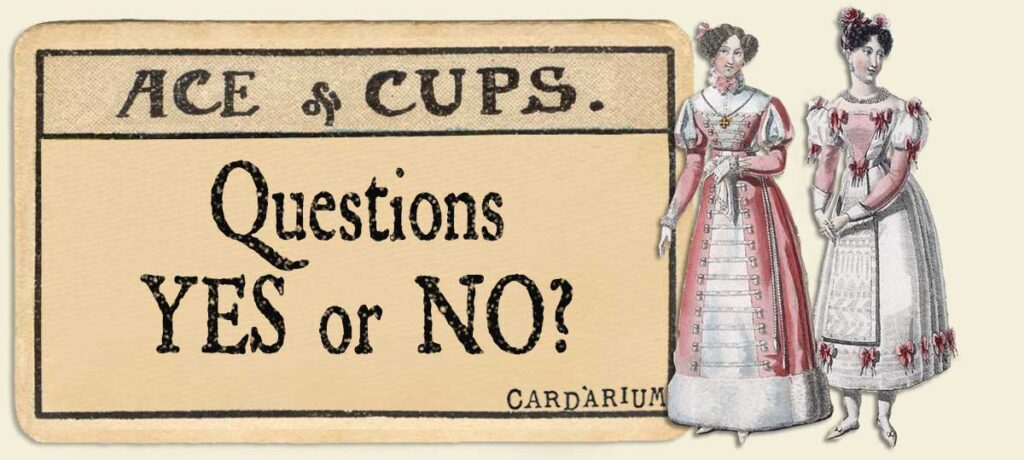 Ace of cups Yes or No Questions