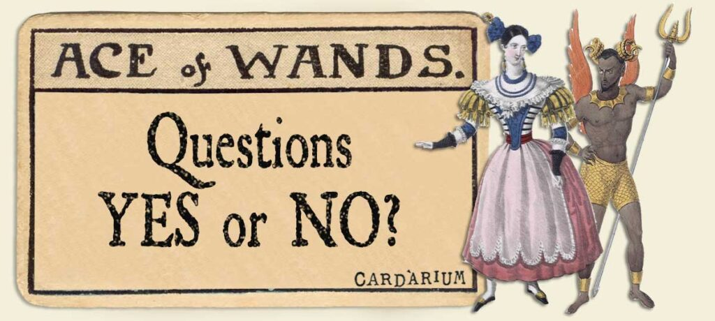 Ace of wands Yes or No Questions