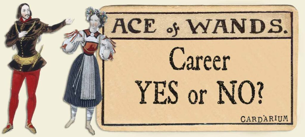 Ace of wands career yes or no