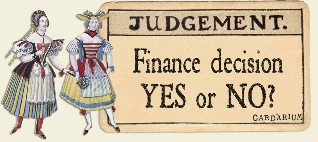 Judgement finance decision yes or no