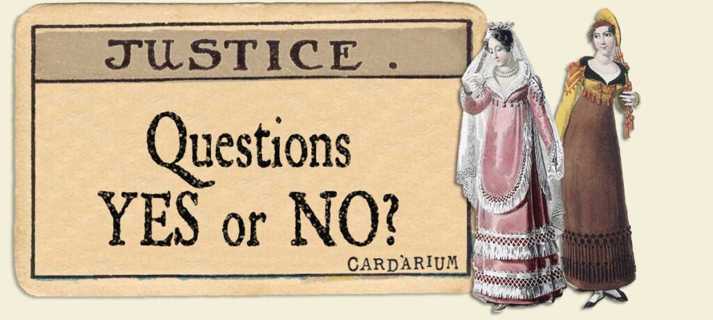 Justice Yes or No Questions