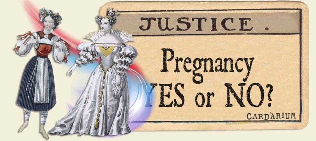 Justice tarot card pregnancy yes or no
