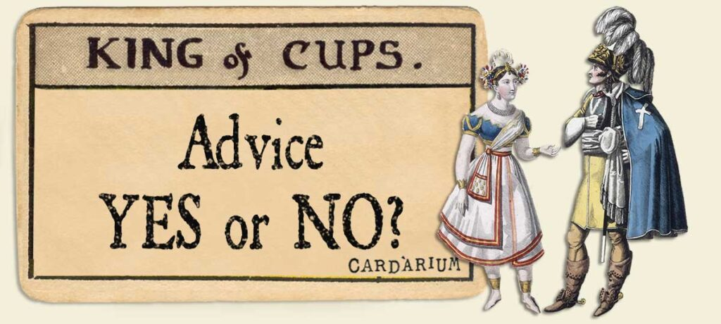 King of cups Advice Yes or No