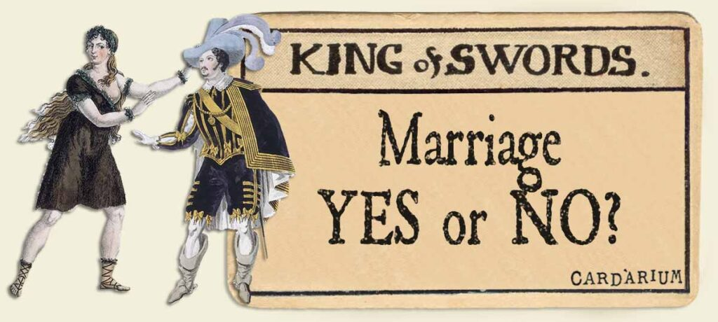 King of swords marriage yes or no