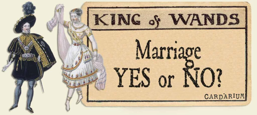 King of wands marriage yes or no