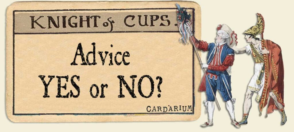 Knight of cups Advice Yes or No