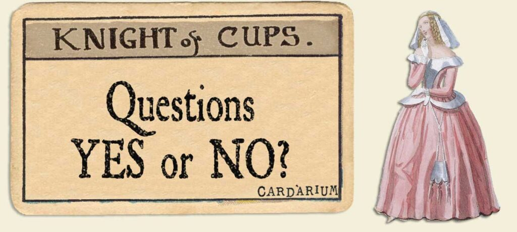 Knight of cups Yes or No Questions