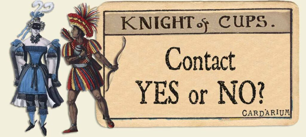 Knight of cups contact yes or no