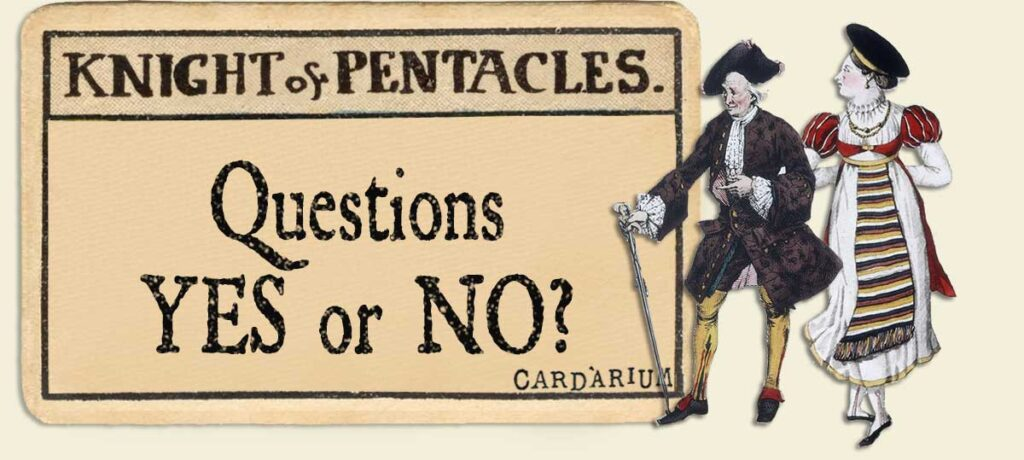 Knight of pentacles Yes or No Questions