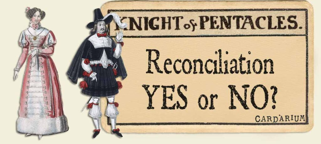 Knight of pentacles reconciliation yes or no