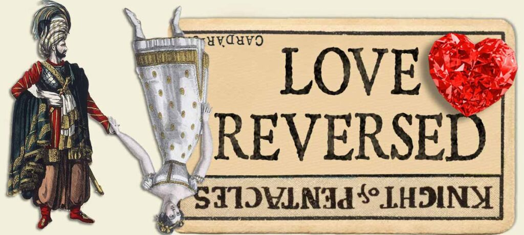 Knight of pentacles reversed love yes or no