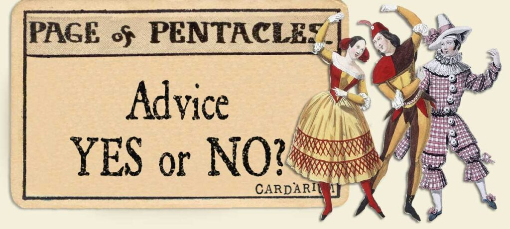 Page of pentacles Advice Yes or No