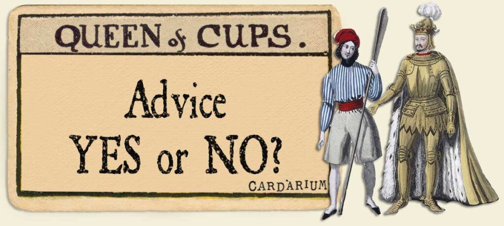 Queen of cups Advice Yes or No