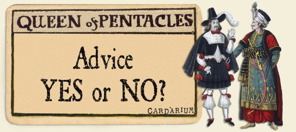 Queen of pentacles Advice Yes or No