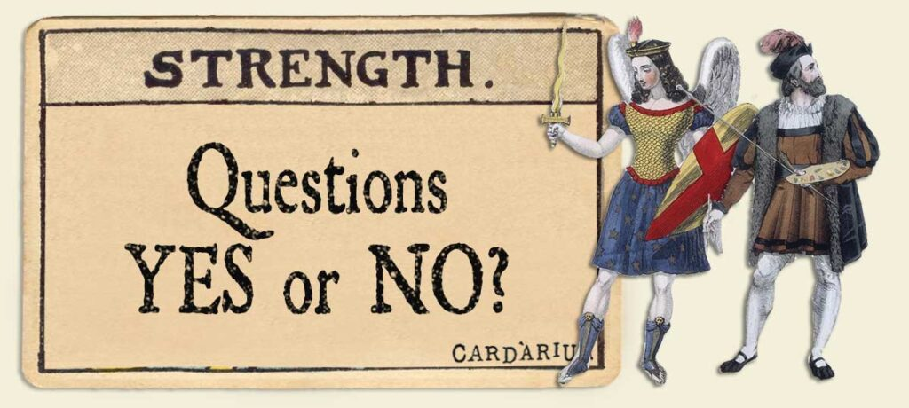 Strength Yes or No Questions