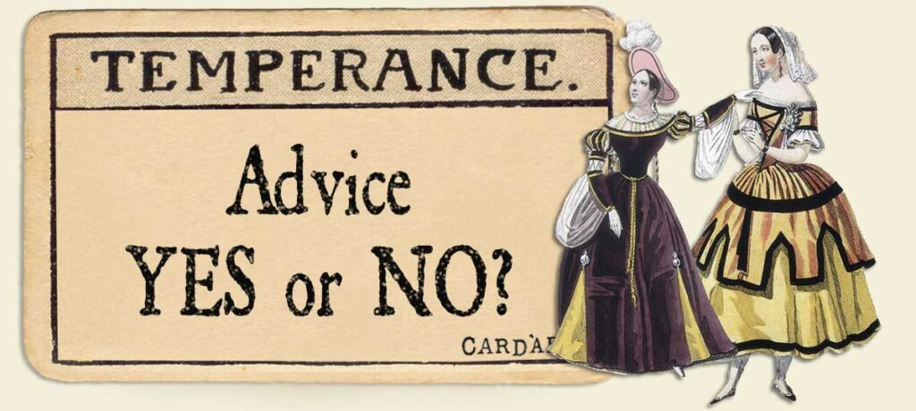Temperance Advice Yes or No