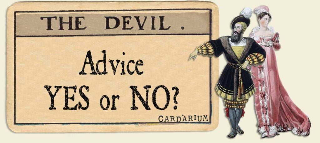 The Devil Advice Yes or No
