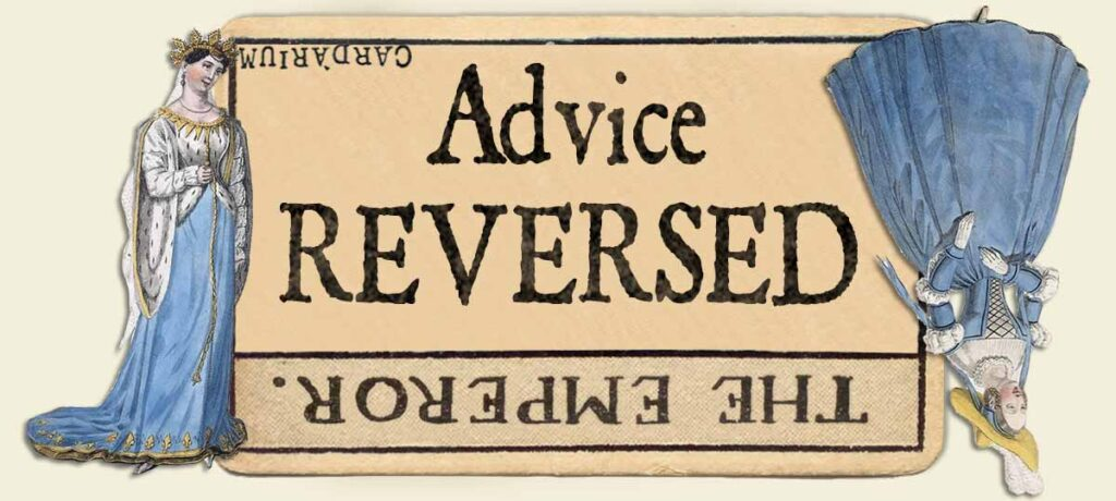 The Emperor reversed advice yes or no