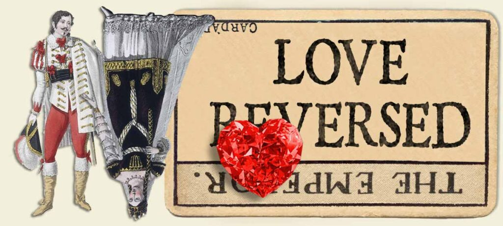 The Emperor reversed love yes or no