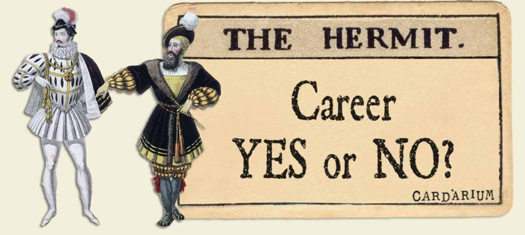 The Hermit career yes or no