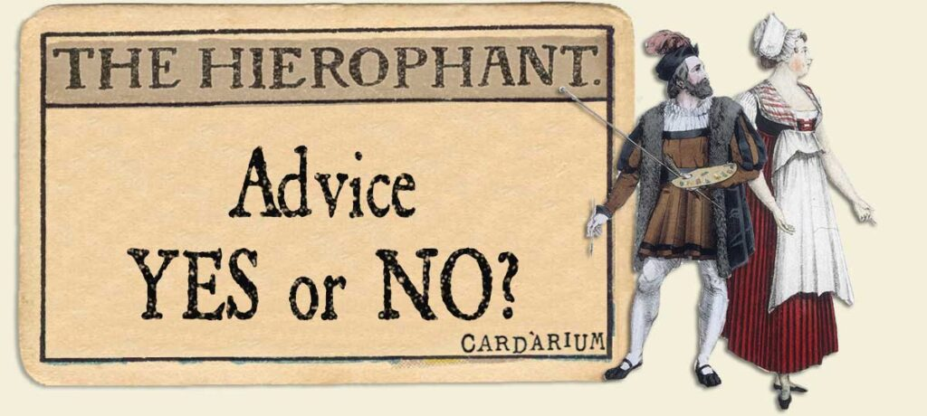 The Hierophant Advice Yes or No