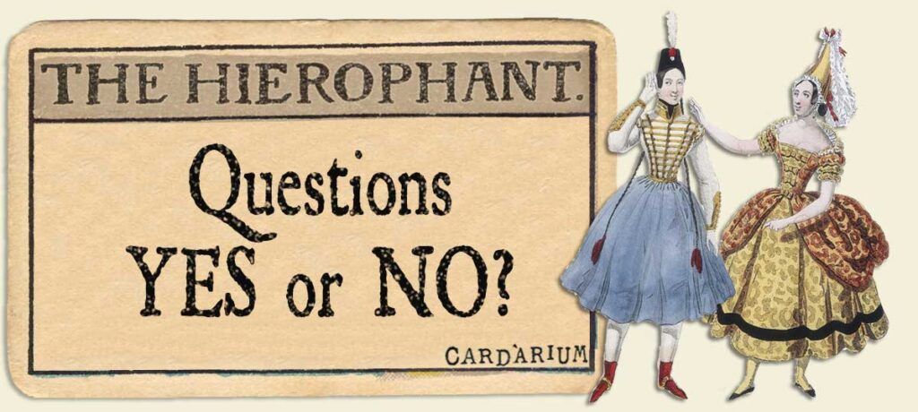The Hierophant Yes or No Questions