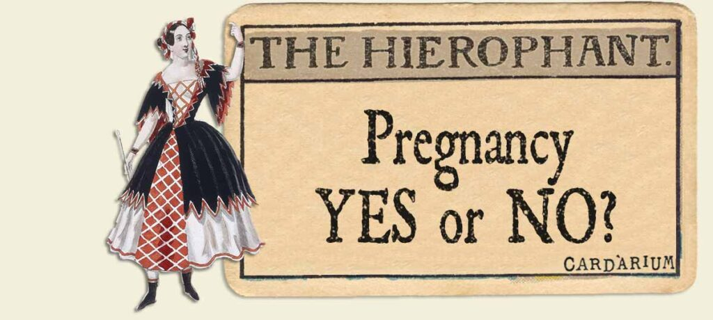 The Hierophant pregnancy yes or no