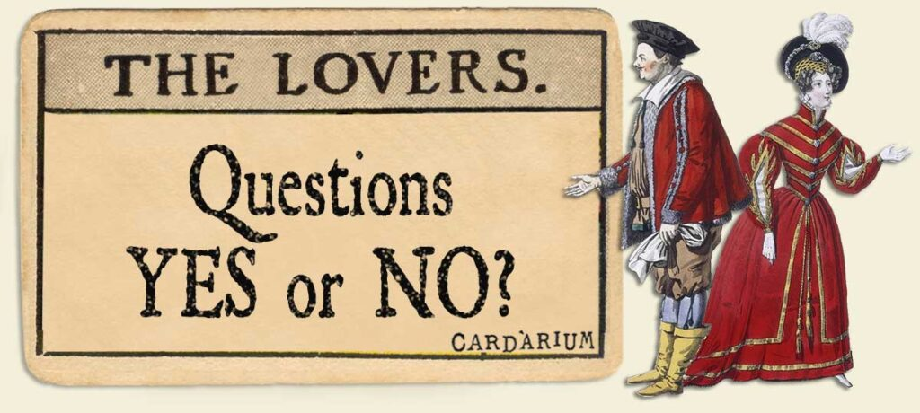 The Lovers Yes or No Questions