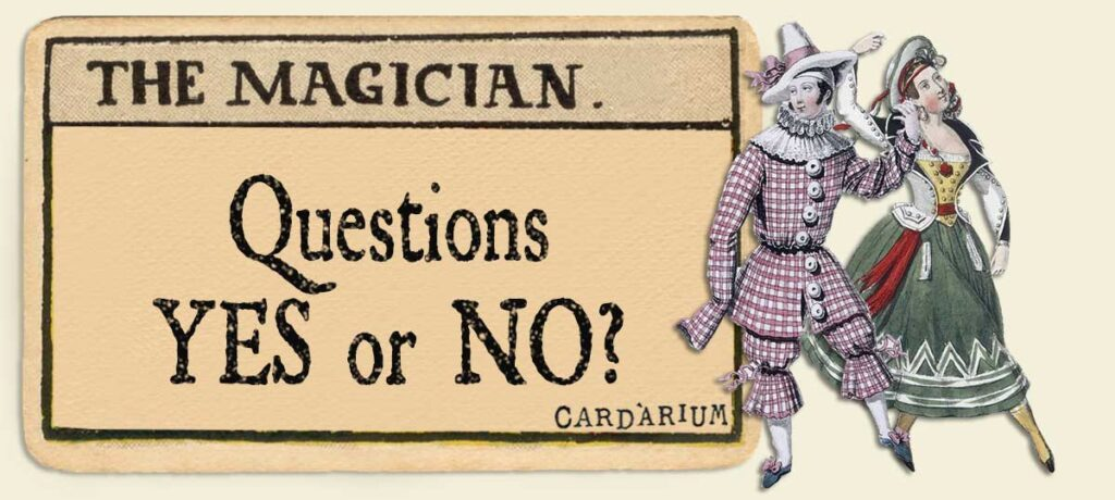 The Magician Yes or No Questions