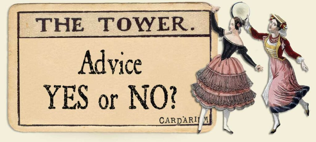 The Tower Advice Yes or No