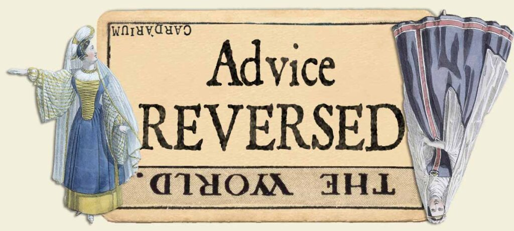 The World reversed advice yes or no