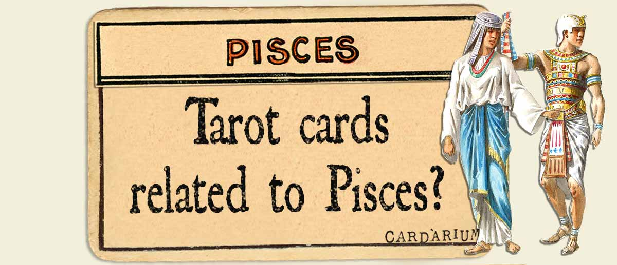 tarot cards related to pisces